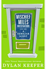Case One: A Familiar Scent: An LGBT Private Detective Mystery Series (Mischief Miles Investigations Book 1) Kindle Edition