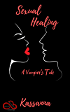 Sexual Healing: A Vampire's Tale