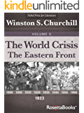 The World Crisis, Vol. 5 (Winston Churchill's World Crisis Collection)