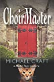 ChoirMaster: A Mister Puss Mystery