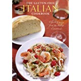 The Gluten Free Italian Cookbook: Classic Cuisine from the Italian Countryside