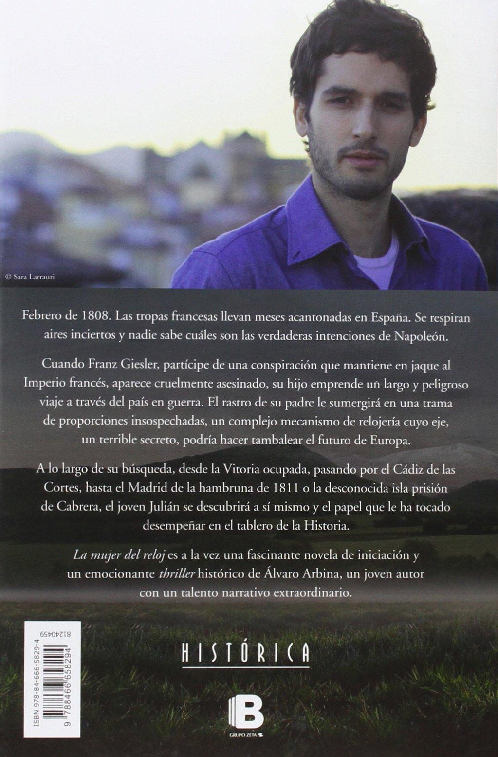 La mujer del reloj / The Woman of the Watch (Spanish Edition): Alvaro Arbina: 9788466658294: Amazon.com: Books