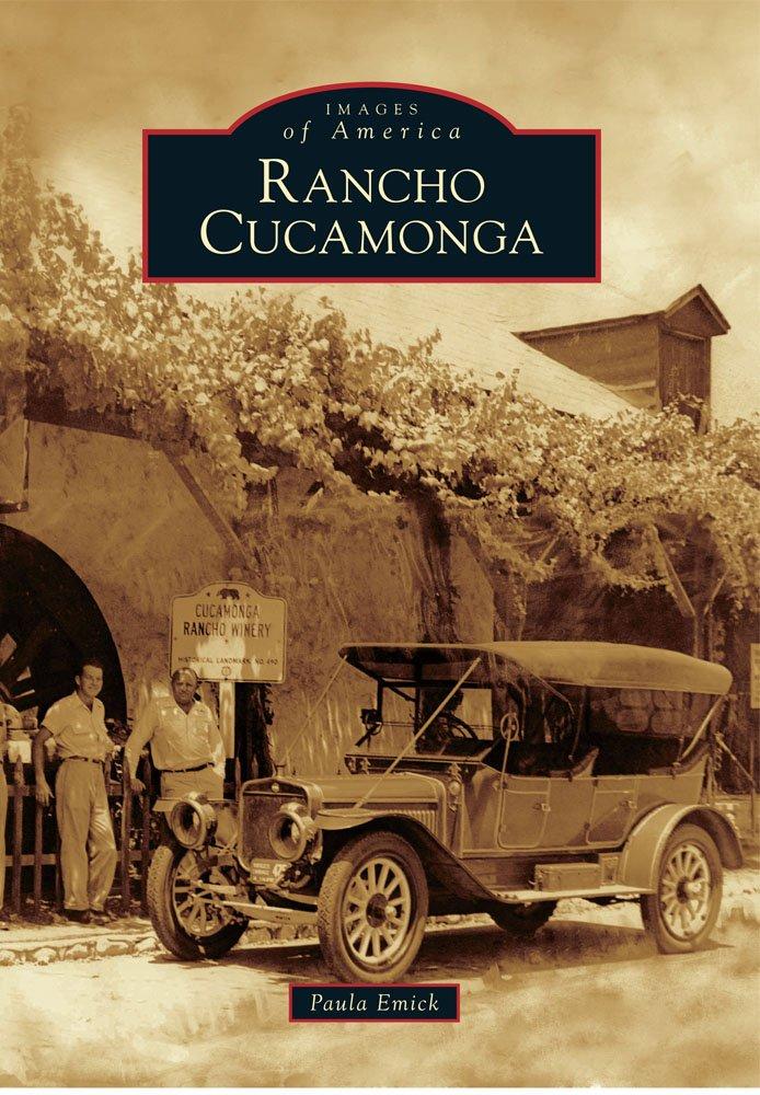 Rancho Cucamonga (Images of America) pdf