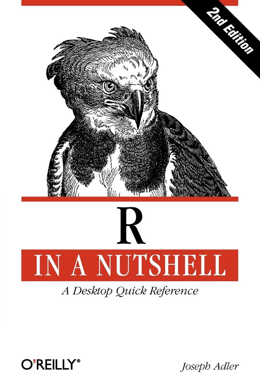 R in a Nutshell ISBN-13 9781449312084