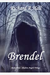 Brendel (Shadow Angels Trilogy Book 3) Kindle Edition