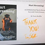 Start Streaming!: 100 Definitely Real Tips for Becoming a Successful Twitch Streamer