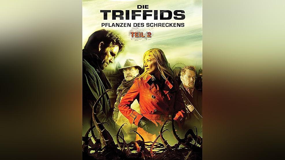 Die Triffids - Pflanzen des Schreckens: Teil 2