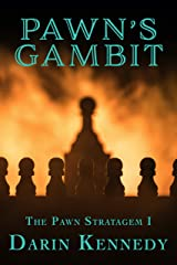 Pawn's Gambit (The Pawn Stratagem Book 1) Kindle Edition