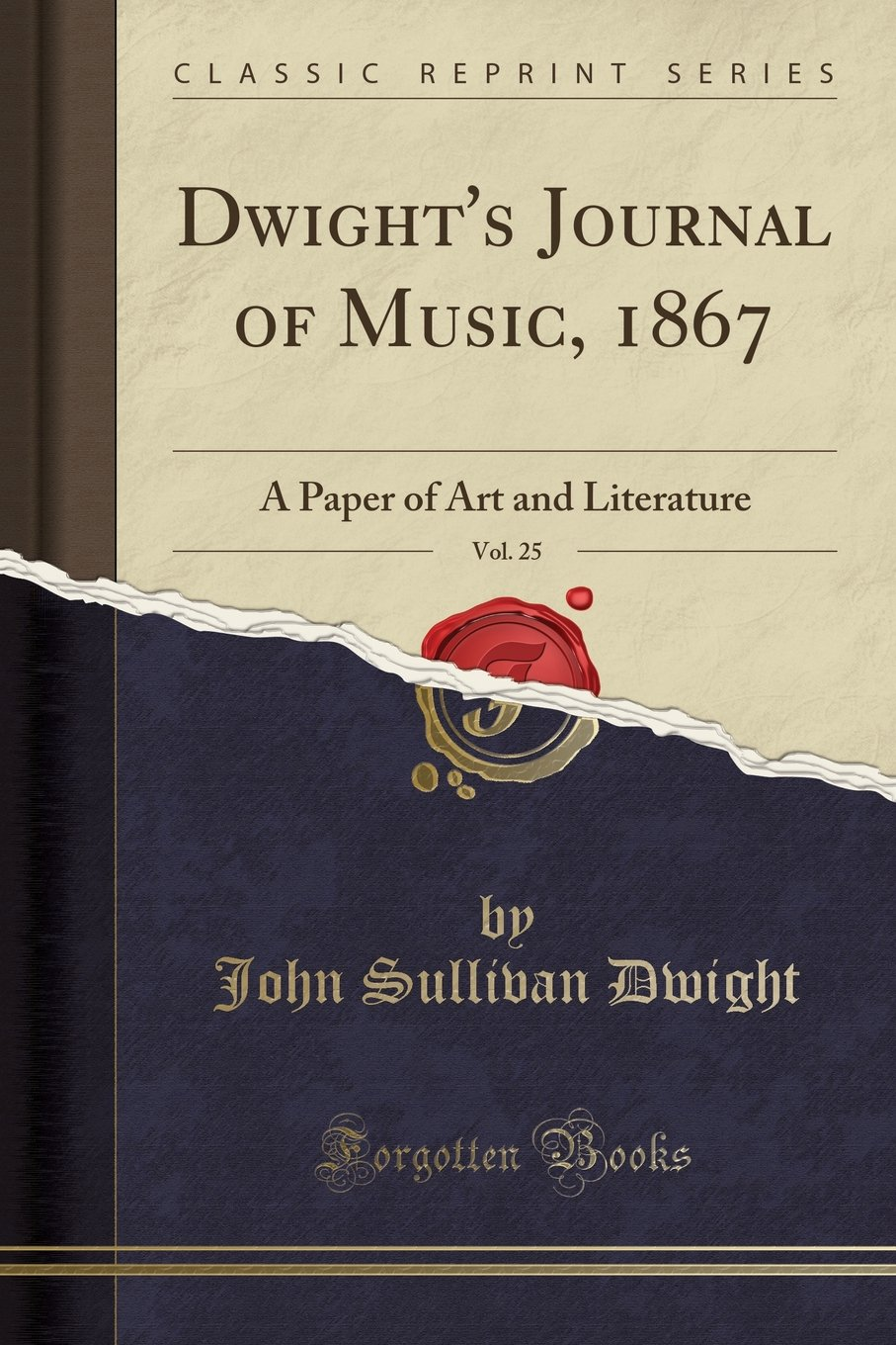 Dwight's Journal of Music, 1867, Vol. 25: A Paper of Art and Literature (Classic Reprint) PDF