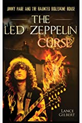 The Led Zeppelin Curse: Jimmy Page and the Haunted Boleskine House Paperback