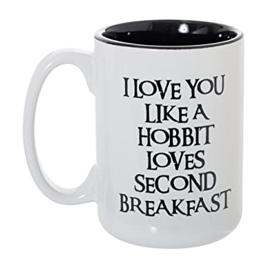 I Love You Like A Hobbit Loves Second Breakfast 15 oz Deluxe Large Double-Sided Mug