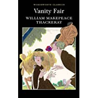 Vanity Fair (Wordsworth Classics)