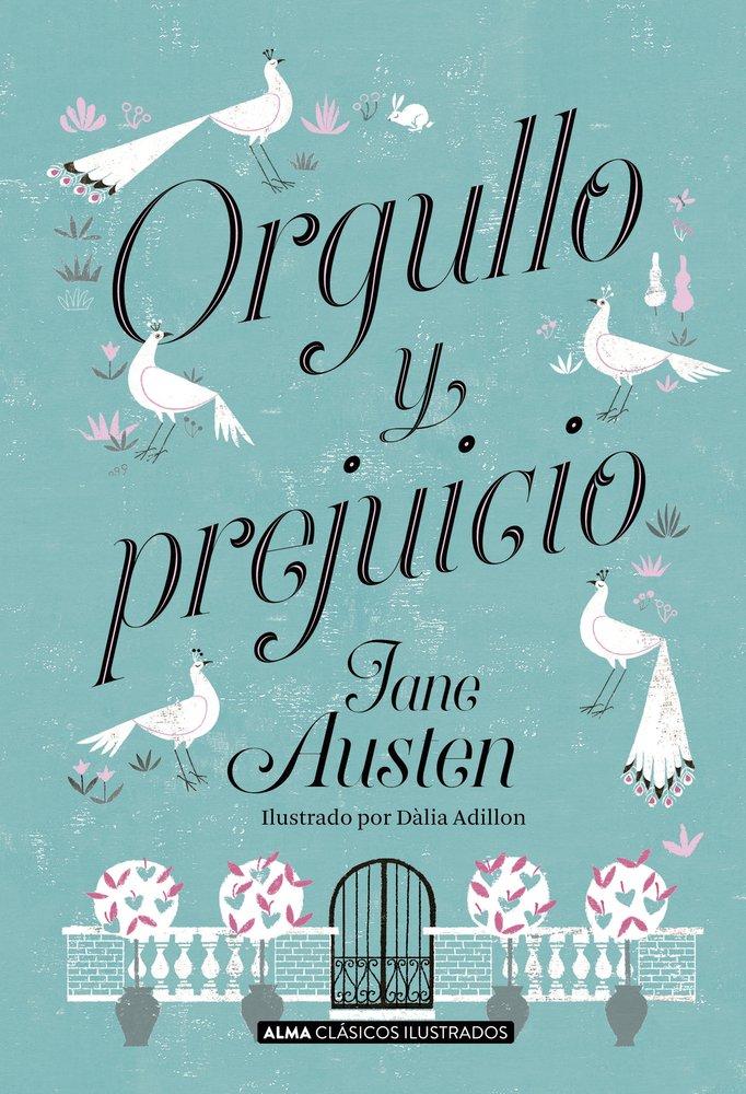 Orgullo y prejuicio (Clásicos ilustrados): Amazon.es: Jane Austen ...