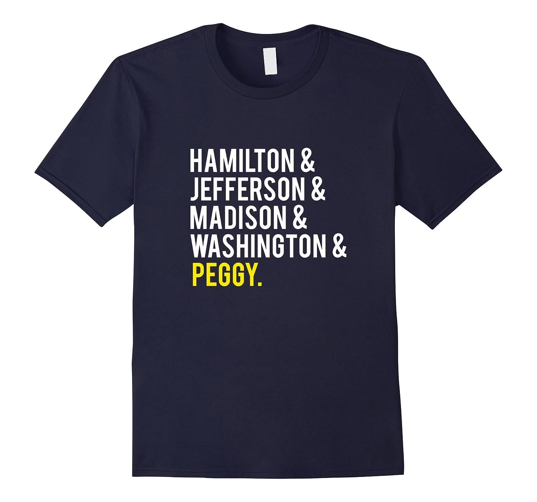 Hamilton, Jefferson, Madison, Washington and Peggy Tshirt-Art