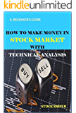 How to make money in stock market with technical analysis