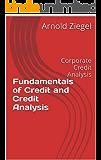 Fundamentals of Credit and Credit Analysis: Corporate Credit Analysis (English Edition)