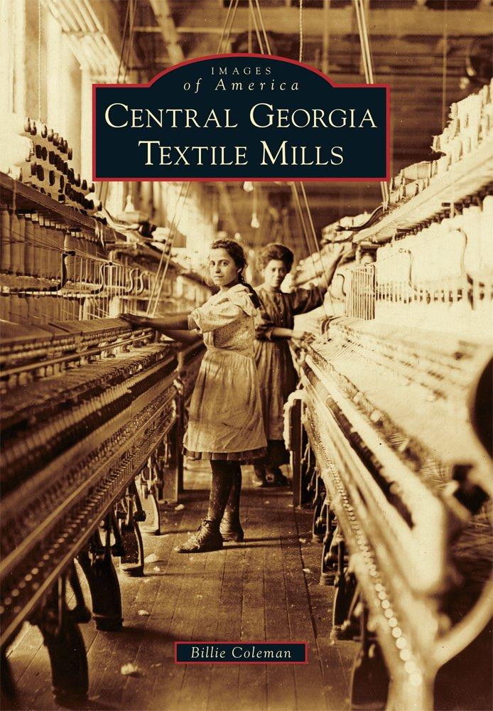 Central Georgia Textile Mills (Images of America)