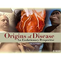 Origins Of Disease: An Evolutionary Perspective