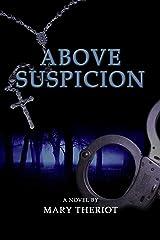 Above Suspicion Kindle Edition
