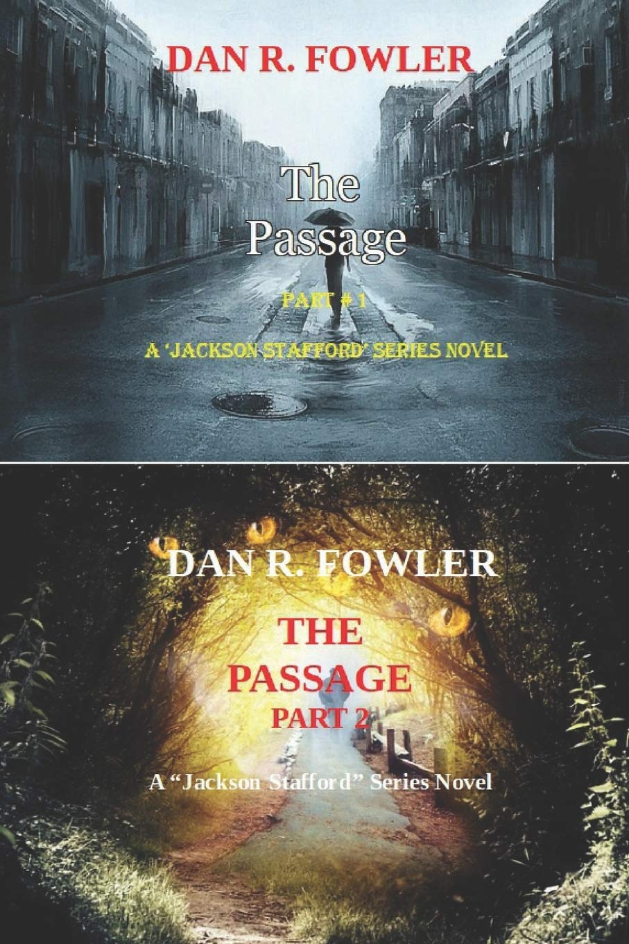 THE PASSAGE,: A JACKSON STAFFORD SERIES NOVEL, PART 1 AND ...