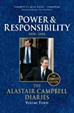 Diaries Volume Three: Power and Responsibility (The Alastair Campbell Diaries)