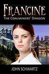 Francine: The Coalminers' Dragon Kindle Edition