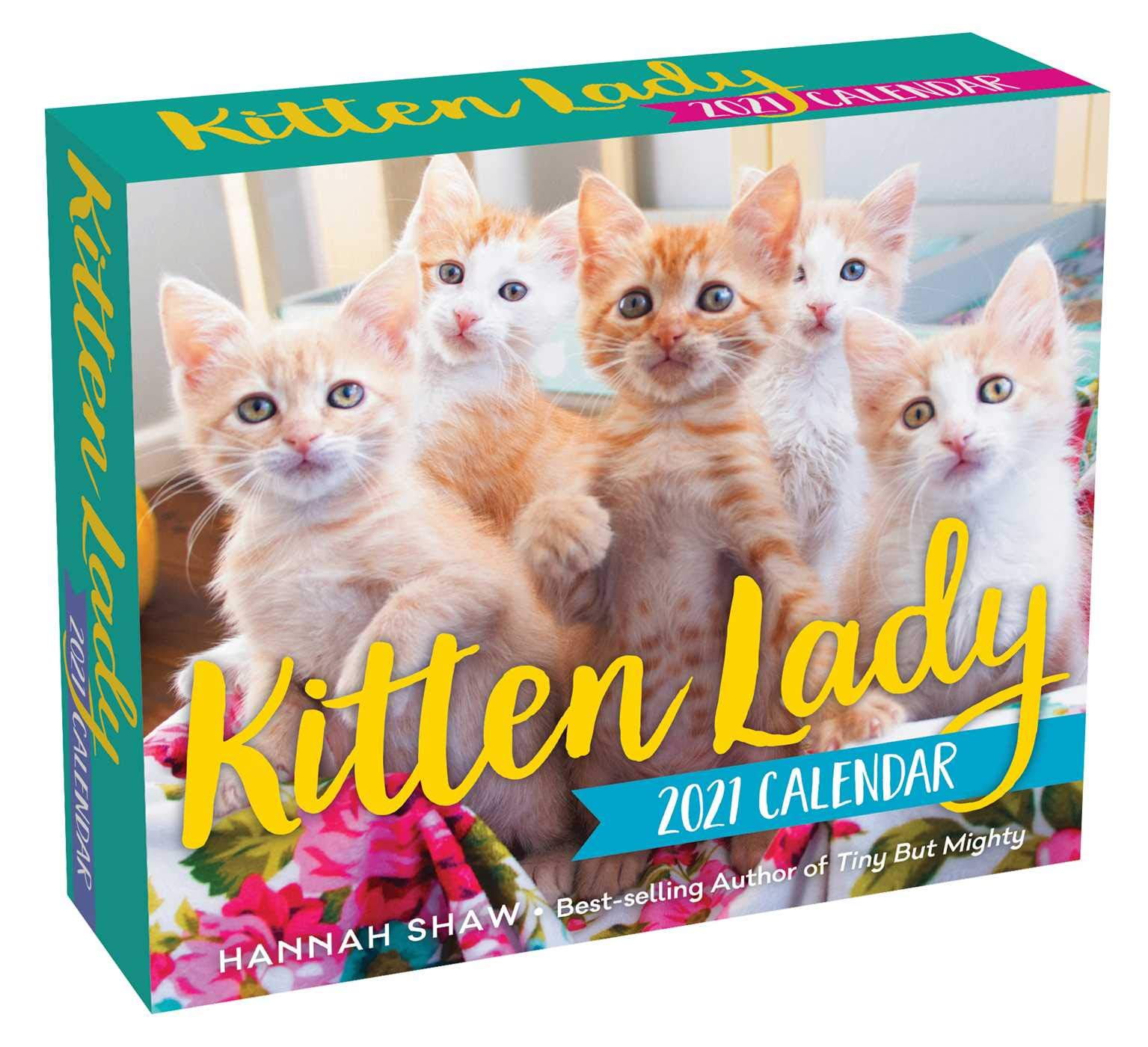 Best Selling Authors 2021 Amazon.com: Kitten Lady 2021 Day to Day Calendar (9781524859817