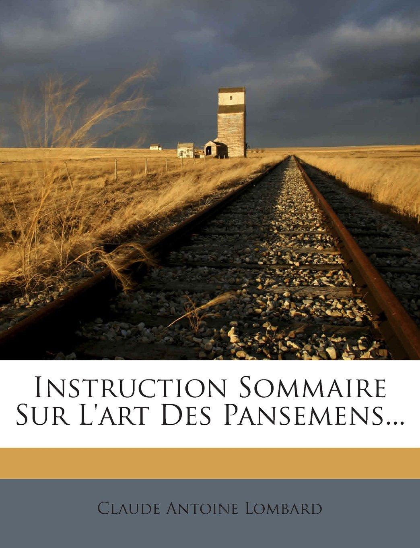 Read Online Instruction Sommaire Sur L'art Des Pansemens... (French Edition) pdf