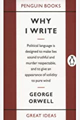 Why I Write (Penguin Great Ideas) Mass Market Paperback