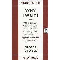 Why I write: Great Ideas