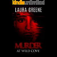 Murder At Wild Cove (A Wild Cove Mystery Book 1)