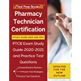 Pharmacy Technician Certification Study Guide 2020 and 2021: PTCB Exam Study Guide 2020-2021 and Practice Test Questions [Upd