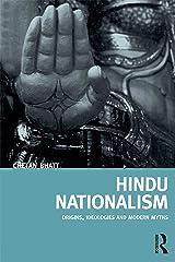 Hindu Nationalism: Origins, Ideologies and Modern Myths Kindle Edition