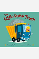 The Little Dump Truck (Little Vehicles) Board book