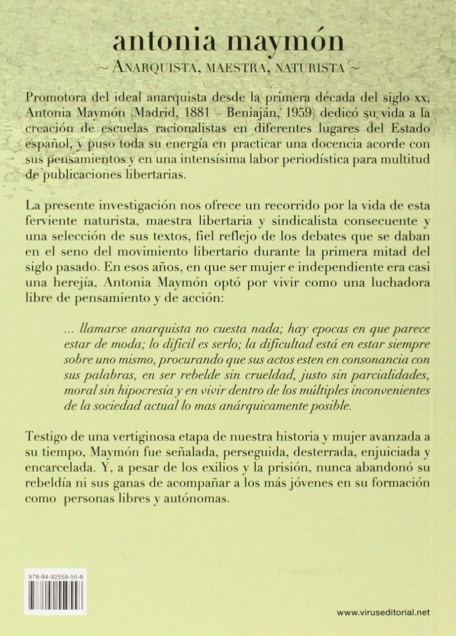 Antonia Maymón. Anarquista, Maestra, Naturista: Amazon.es: Agulló ...