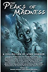 Peaks of Madness: A Collection of Utah Horror Paperback