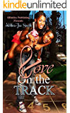 Love On The Track