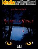 Scintilla Vitale: 1 (Altrimondi) (Italian Edition)