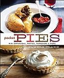 Pocket Pies: Mini Empanadas, Pasties, Turnovers  & More