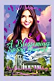A Blossoming Spring Romance (Heartwarming Holidays Sweet Romance)