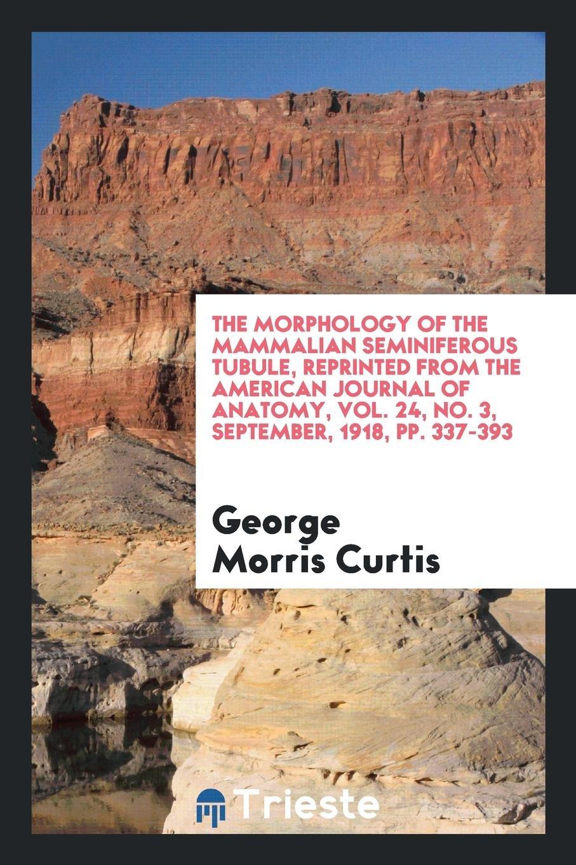 The morphology of the mammalian seminiferous tubule, reprinted from ...