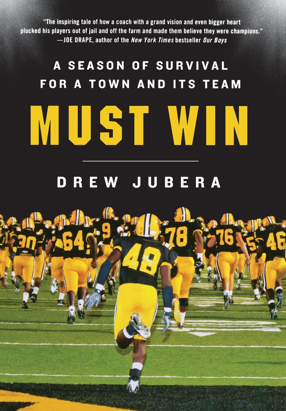 Must Win: A Season of Survival for a Town and Its Team pdf epub