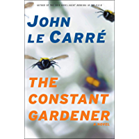 The Constant Gardener: A Novel (English Edition)