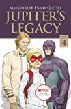 Jupiter's Legacy, Volume 4 (NETFLIX Edition)