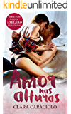 Amor nas Alturas: (Trilogia Amor nas Alturas Livro 1)
