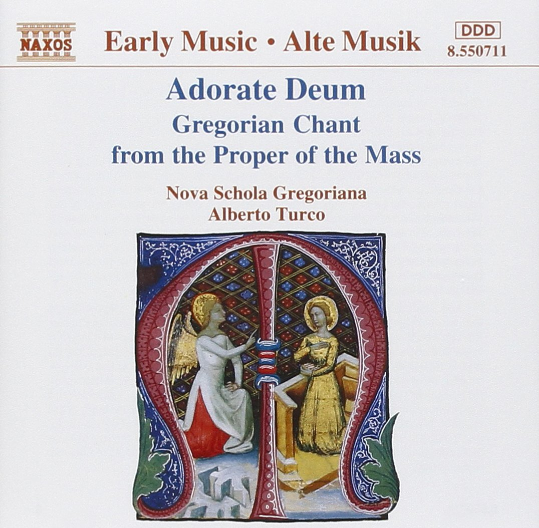 Adorate Deum Gregorian Chant from the Proper of the Mass