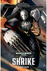 Shrike (Space Marine Legends Book 3) Kindle Edition