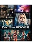 Days Of Power [Blu-ray]