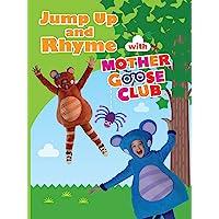 Canciones Infantiles, Canciones de Aprendizaje y Videos Preescolares – En Inglés – Jump Up and Rhyme With Mother Goose Club