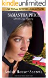 Amish House of Secrets: Amish Cozy Mystery (Amish Secret Widows' Society Book 5)